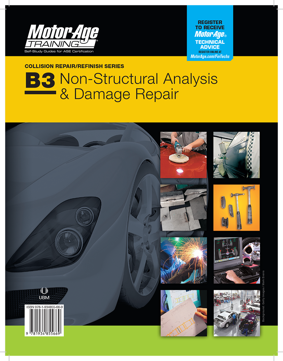 B4 NON-STRUCTURAL ANALYSIS & DAMAGE Study Guide by Motor Age Training