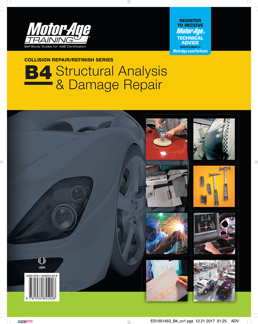 Motor Age Training ASE Test Prep - B4 STRUCTURAL ANALYSIS & DAMAGE CERTIFICAITON